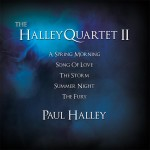 Paul Halley B 1972 – The Halley Quartet II